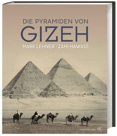 Die Pyramiden von Gizeh - Lehner, Mark; Hawass, Zahi