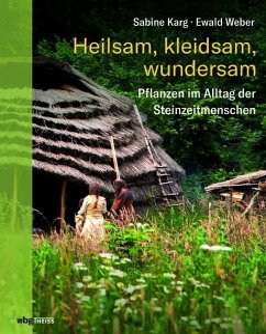 Heilsam, kleidsam, wundersam - Karg, Sabine; Weber, Ewald