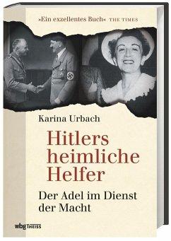Hitlers heimliche Helfer - Urbach, Karina