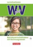 W plus V - Höhere Berufsfachschule Nordrhein-Westfalen Band 1: 11. Jahrgangsstufe - BWL mit Rechnungswesen
