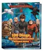 Drachenzähmen leicht gemacht 3: Die geheime Welt: 100 Dinge, die ein Drachenreiter wissen muss - Survival Guide