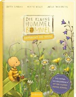 Die kleine Hummel Bommel entdeckt die Wiese - Sabbag, Britta; Kelly, Maite