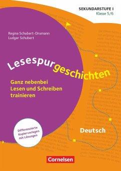 Klasse 5/6 - Ganz nebenbei Lesen und Schreiben trainieren - Schubert-Drumann, Regina; Schubert, Ludger