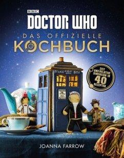 Doctor Who: Das offizielle Kochbuch - Farrow, Joanna