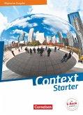 Context Starter - Allgemeine Ausgabe. Schülerbuch Festeinband