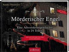 Mörderischer Engel - Ein Krimi-Adventskalender in 24 Teilen - Niermeyer, Sandra