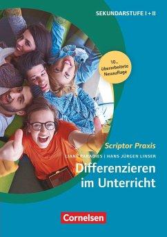 Differenzieren im Unterricht - Kereszti, Kirsten; Linser, Hans-Jürgen; Paradies, Liane