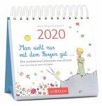 Miniwochenkalender Man sieht nur mit dem Herzen gut ... 2020 - kleiner Aufstellkalender mit Wochenkalendarium
