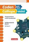 Coden mit dem Calliope mini Ab 4. Schuljahr - Programmieren in der Grundschule