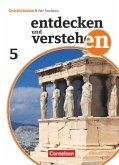 Entdecken und Verstehen 5. Schuljahr - Sachsen - Von den Anfängen der Geschichte bis zum antiken Griechenland