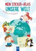 Mein Sticker-Atlas Unsere Welt