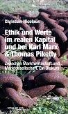 Ethik und Werte im realen Kapital und bei Karl Marx & Thomas Piketty