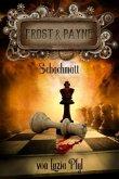 Die mechanischen Kinder 4: Schachmatt / Frost & Payne Bd.10-12