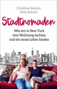 Stadtnomaden - Horsten, Christina; Zeltner, Felix