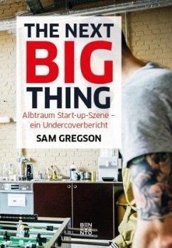 The next Big Thing - Gregson, Sam