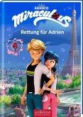 Miraculous - Rettung für Adrien (Miraculous 5)