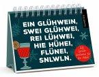 Ein Glühwein, swei Glühwei, rei Lühwei ... - Ein Adventskalender-Aufstellbuch mit 24 abtrennbaren, trendigen Sprüche-Postkarten