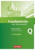 Fundamente der Mathematik Qualifikationsphase - Leistungskurs - Niedersachsen - Lösungen zum Schülerbuch