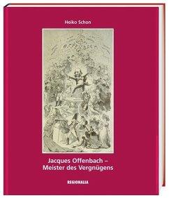 Jacques Offenbach - Schon, Heiko