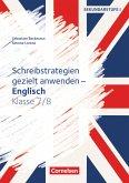 Schreibstrategien gezielt anwenden - Schreibkompetenz Fremdsprachen SEK I - Englisch - Klasse 7/8