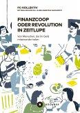 Finanzcoop oder die Revolution in Zeitlupe