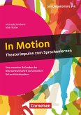 In Motion - Theaterimpulse zum Sprachenlernen