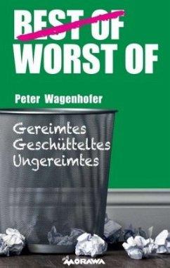 Worst of Peter Wagenhofer - Wagenhofer, Peter