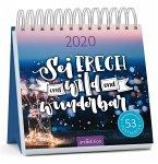 Sei frech & wild & wunderbar, Postkartenkalender 2020