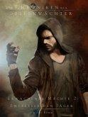 Die Chroniken der Seelenwächter - Erwachende Mächte 2 - Entfessle den Jäger (Bände 16-18)