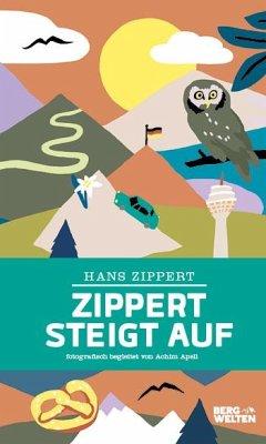 Zippert steigt auf - Zippert, Hans