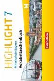 Highlight - Mittelschule Bayern 7. Jahrgangsstufe - Vokabeltaschenbuch