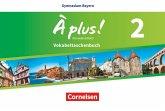 À plus ! - Nouvelle édition - Bayern Band 2 - Vokabeltaschenbuch