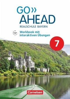 Go Ahead 7. Jahrgangsstufe - Ausgabe für Realschulen in Bayern - Workbook mit interaktiven Übungen auf scook.de - Abram, James