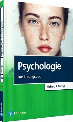 Psychologie - Das Übungsbuch - Gerrig, Richard J.