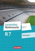 Lernstufen Mathematik 7. Jahrgangsstufe - Mittelschule Bayern - Arbeitsheft mit eingelegten Lösungen