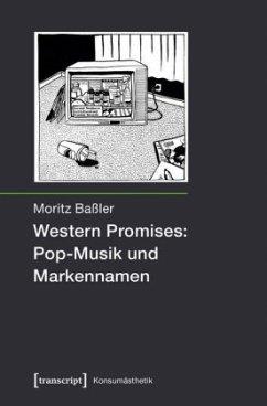Western Promises: Pop-Musik und Markennamen - Baßler, Moritz