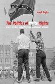The Politics of White Rights (eBook, ePUB)
