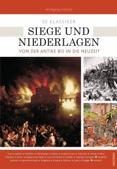 50 Klassiker Siege und Niederlagen - Hebold, Wolfgang