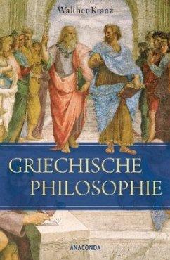 Die Griechische Philosophie - Kranz, Walther