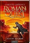 Flucht aus Rom / Roman Quest Bd.1