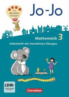 Jo-Jo Mathematik 3. Schuljahr - Allgemeine Ausgabe - Arbeitsheft mit interaktiven Übungen auf scook.de und CD-ROM