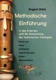 Methodische Einführung in das Erlernen und die Anwendung der historischen Klarinette in historisch informierter Aufführu