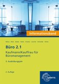 3. Ausbildungsjahr, Informationsband / Büro 2.1 - Kaufmann/Kauffrau für Büromanagement