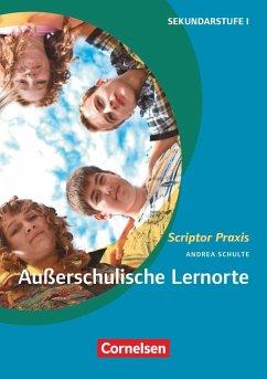 Außerschulische Lernorte - Schulte, Andrea;Stimpel, Daniel;van Spankeren, Malte