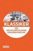 Klassiker des deutschsprachigen Dokumentarfilms