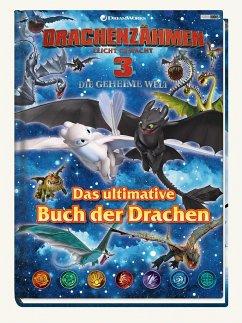 Drachenzähmen leicht gemacht 3: Die geheime Welt: Das ultimative Buch der Drachen - Böttler, Carolin