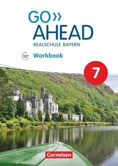 Go Ahead 7. Jahrgangsstufe - Ausgabe für Realschulen in Bayern - Workbook mit Audios online - Abram, James