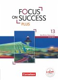 Focus on Success PLUS B2/C1: 13. Jahrgangsstufe - Schülerbuch