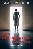 When Anthony Rathe Investigates (eBook, ePUB)