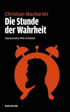 Die Stunde der Wahrheit (eBook, ePUB) - Macharski, Christian